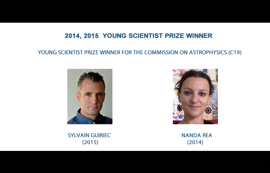 2014, 2015 YOUNG SCIENTIST PRIZE WINNER FOR THE COMMISSION ON ASTROPHYSICS (C19)