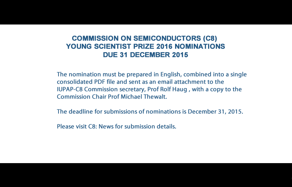 COMMISSION ON SEMICONDUCTORS (C8) YOUNG SCIENTIST PRIZE 2016 NOMINATIONS