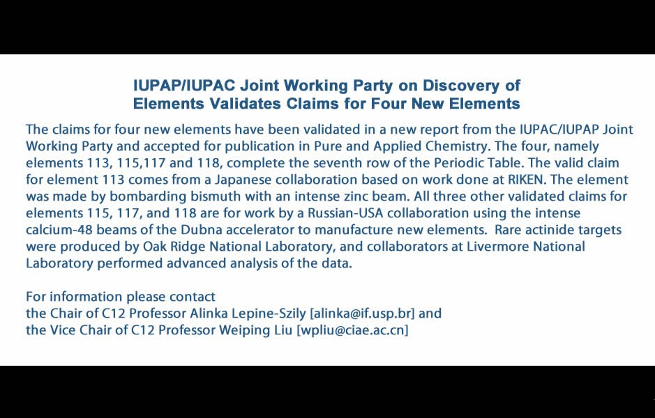 IUPAP/IUPAC Joint Working Party on Discovery of Elements Validates Claims for Four New Elements
