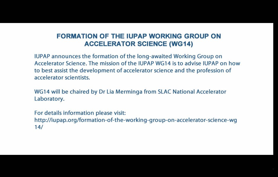 FORMATION OF THE IUPAP WORKING GROUP ON ACCELERATOR SCIENCE (WG14)