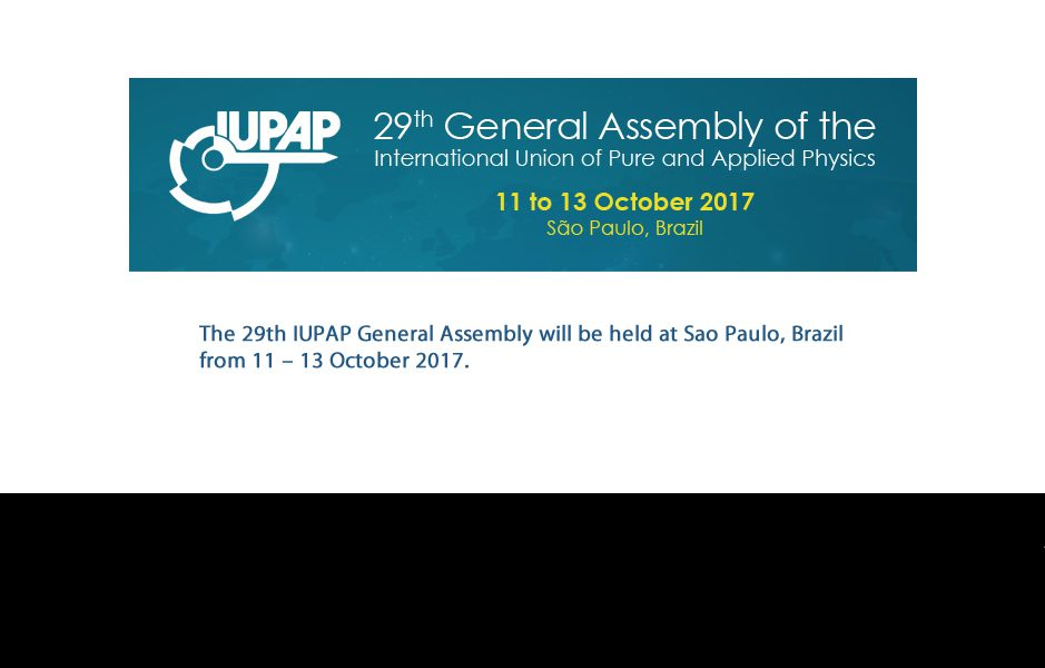 The 29th IUPAP General Assembly