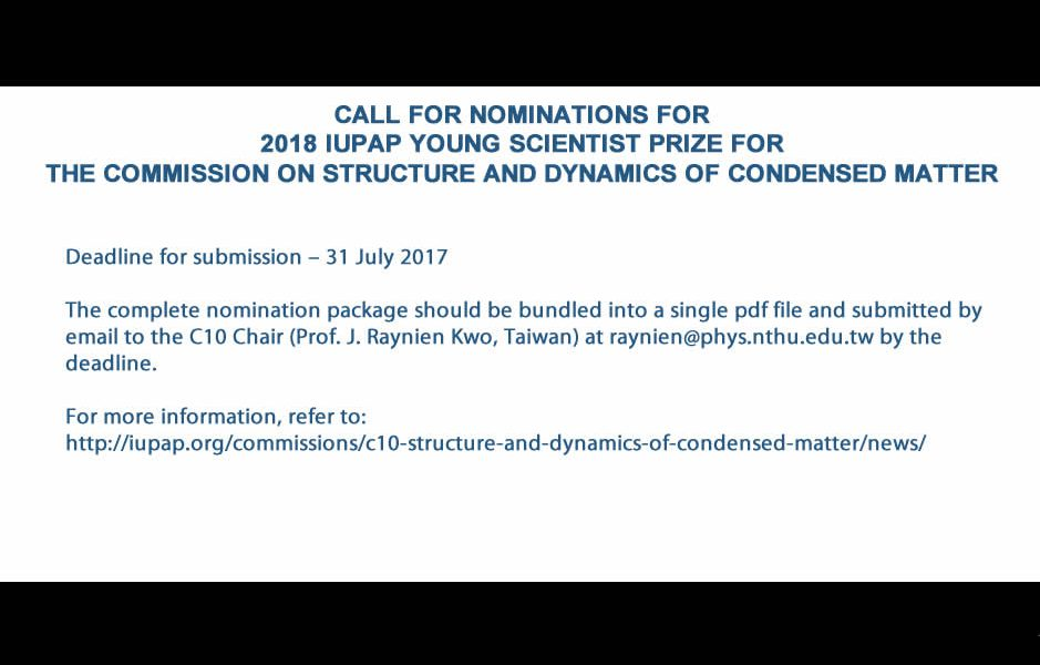 CALL FOR NOMINATIONS FOR 2018 IUPAP YOUNG SCIENTIST PRIZE FOR THE COMMISSION ON STRUCTURE AND DYNAMICS OF CONDENSED MATTER