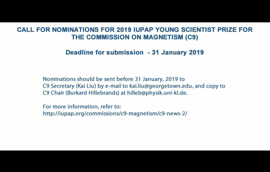 CALL FOR NOMINATIONS FOR 2019 IUPAP YOUNG SCIENTIST PRIZE FOR THE COMMISSION ON MAGNETISM (C9)
